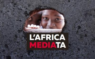 L'AFRICA NEI MEDIA. SEMPRE MENO